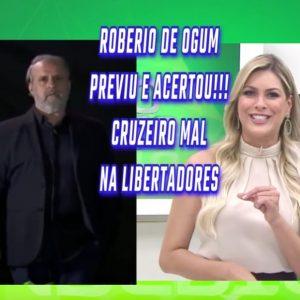 ROBERIO DE OGUM ACERTOU: CRUZEIRO FOI MAL NA LIBERTADORES