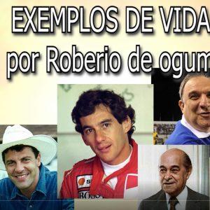 ROBERIO DE OGUM: EXEMPLOS DE VIDA