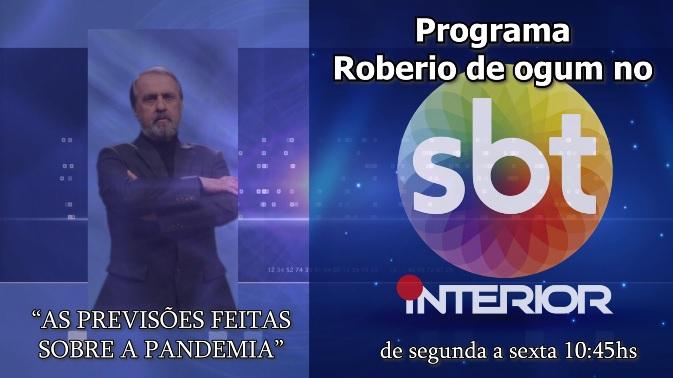 "PROGRAMA ROBERIO DE OGUM NO SBT FALA SOBRE A ""PANDEMIA"""
