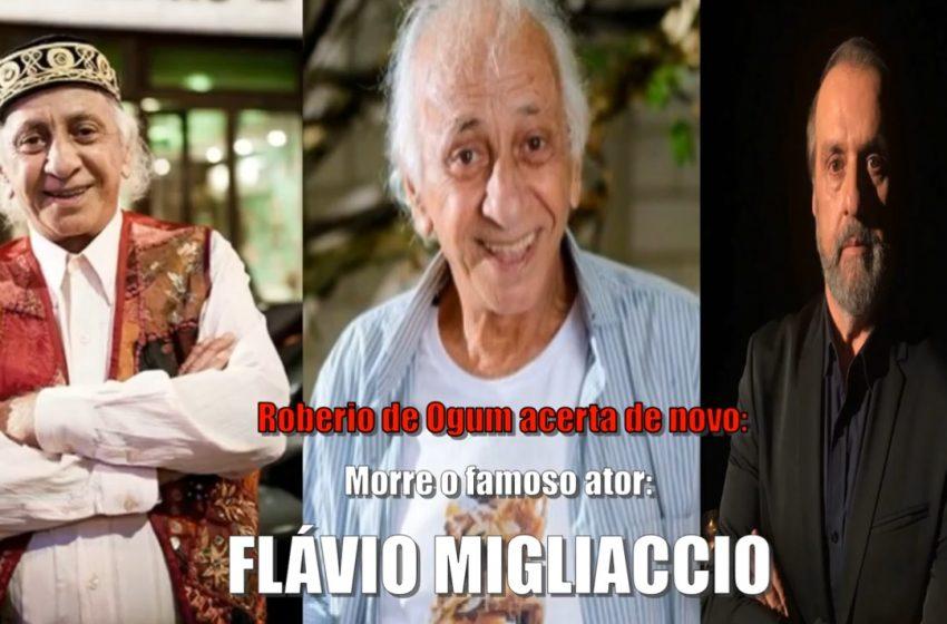 """Roberio de ogum acerta de novo: Morre o famoso ator: """"Flávio Migliaccio"""""""
