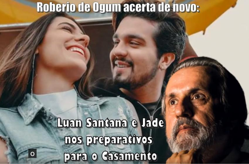 """Roberio de Ogum acerta de novo: """"Luan Santana e Jade nos preparativos para o casamento."""""""