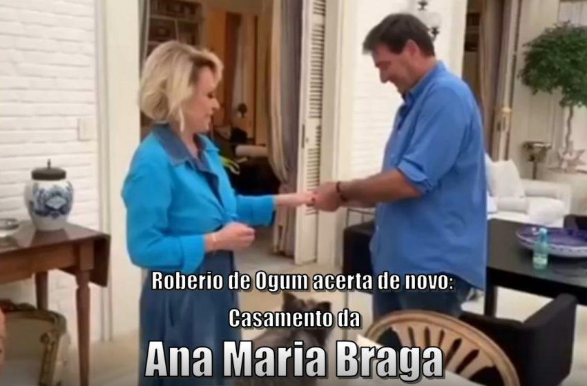 """Roberio de Ogum acerta de novo: """"Casamento de Ana Maria Braga"""""""