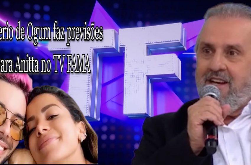 """Roberio de Ogum faz previsões para Anitta no Programa """"TV FAMA"""""""