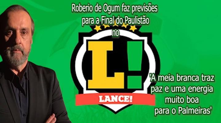 """Roberio de Ogum faz previsões no """"Jornal Lance"""", para a Final do Paulistão 2020"""