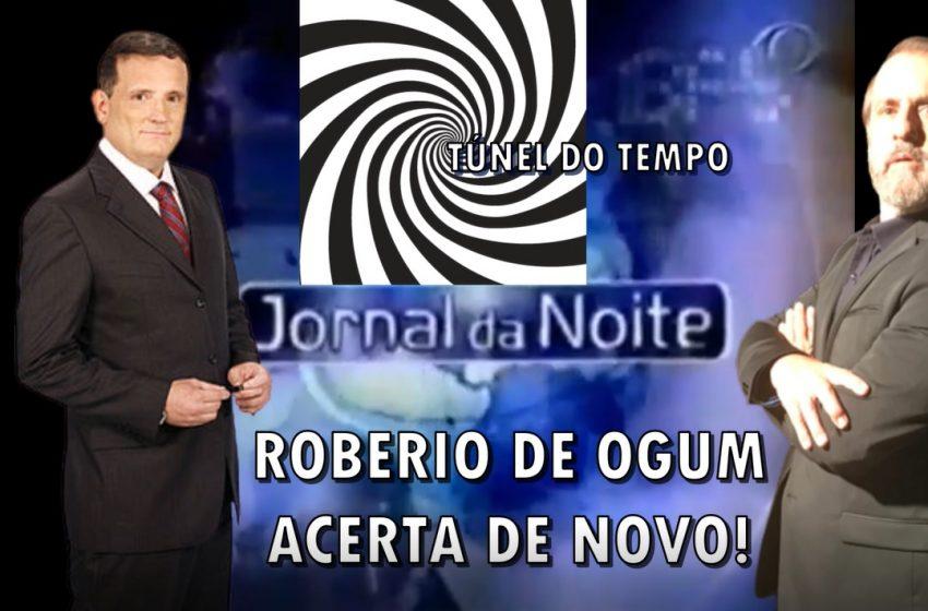 """Roberio de Ogum: Túnel do tempo acerta de novo """"TSUNAMI"""""""