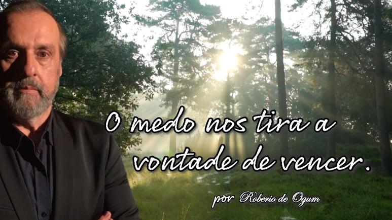 Mensagem de Otimismo por Roberio de Ogum