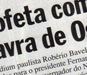"""Roberio de Ogum acerta previsão sobre uma pequena """"Guerra Santa"""" no Brasil, em 1995. ISTO É."""
