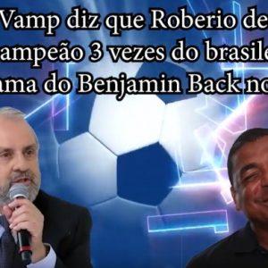 VAMPETA FALA QUE ROBERIO DE OGUM FOI 3 VEZES CAMPEÃO DO BRASILEIRÃO