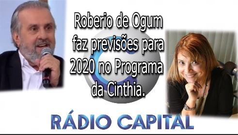 ROBERIO DE OUGM FAZ PREVISÕES PARA 2020 NO PROGRAMA DA CINTHIA