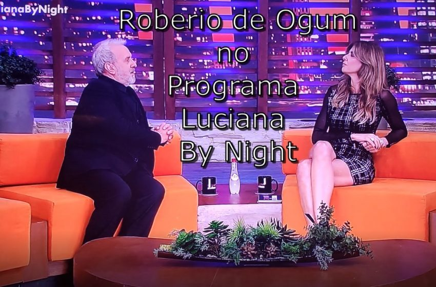 ROBERIO DE OGUM NO PROGRAMA LUCIANA BY NIGHT: FALA SOBRE EPIDEMIA E FAZ PREVISÕES PARA 2020