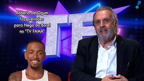 """Roberio de Ogum faz previsões para """"Nego do Borel"""" no programa TV FAMA"""