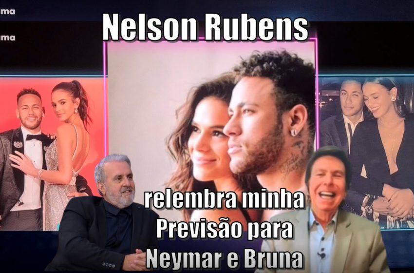 """Nelson Rubens relembra no programa """"TVFAMA"""" minha previsão para Neymar e Bruna Marquezine."""