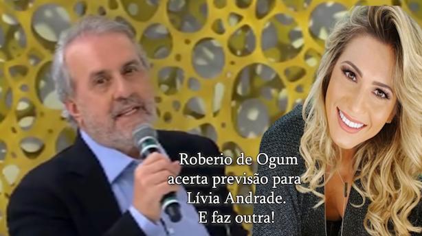 Roberio de Ogum acerta previsão para Lívia Andrade. E faz outra!