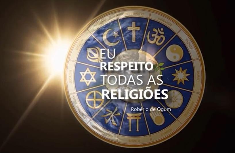 """Mensagens e Reflexões com Roberio de Ogum: """"Eu respeito todas as religiões"""""""